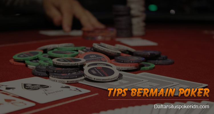 Tips-Bermain-Poker-Online